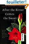 After the Bitter Comes the Sweet: How...