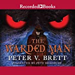 The Warded Man | Peter V. Brett