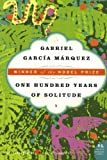 ONE HUNDRED YEARS OF SOLITUDE (0060883286) by Gabriel Garcia Marquez
