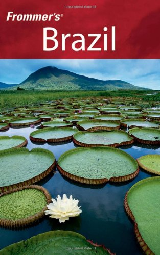Frommer's Brazil (Frommer's Complete)