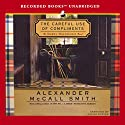 The Careful Use of Compliments: An Isabel Dalhousie Novel Audiobook by Alexander McCall Smith Narrated by Davina Porter