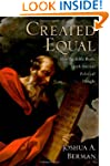 Created Equal: How the Bible Broke wi...