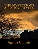 img - for The Mysterious Affair At Styles [Large Print Edition]: The Complete & Unabridged Classic Mystery book / textbook / text book