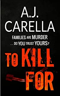 (FREE on 9/6) To Kill For by A.J. Carella - http://eBooksHabit.com