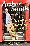 My Name is Daphne Fairfax: A Memoir