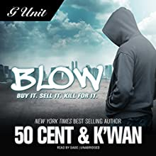 Blow Audiobook by  50 Cent,  K'wan Narrated by  Gabe