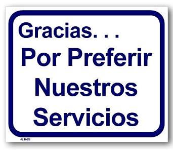Sign - Gracias Por Preferir Nuestros Servicios: Amazon.com
