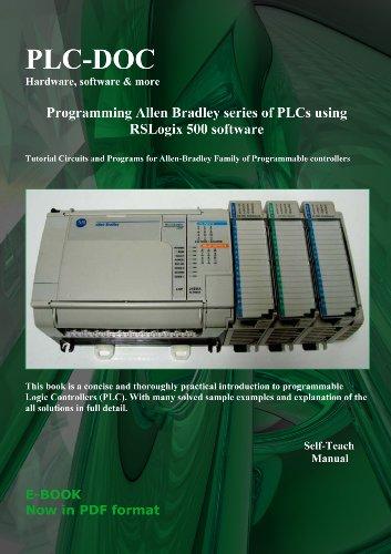 Programming Allen Bradley Series Of Plcs Using Rslogix 500 Software