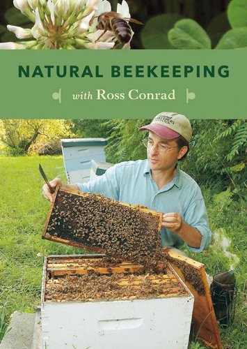 Download Natural Beekeeping: Organic Approaches to Modern Apiculture, 2nd Edition
