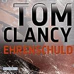 Ehrenschuld | Tom Clancy