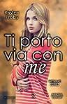 Ti porto via con me (With Me Series V...