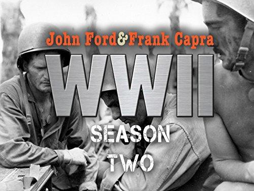 John Ford & Frank Capra: WWII - Season 2