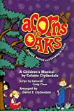 img - for Acorns to Oaks: Planted, Rooted and Growing in Christ book / textbook / text book