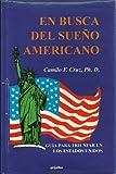 img - for En Busca del Sue o Americano: Guia para triunfar en los Estados Unidos (Spanish Edition) book / textbook / text book