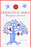 Arriba en el arbol / Up in the Tree (Spanish Edition)