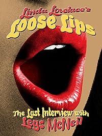 Amazon.com: Linda Lovelace - Loose Lips: Her Last Interview: Linda