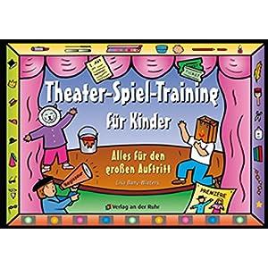Theater-Spiel-Training für Kinder: Alles für den grossen Auftritt
