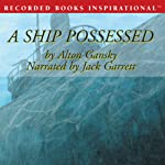 A Ship Possessed: A J. D. Stanton Mystery | Alton Gansky
