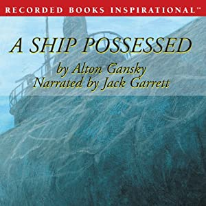 A Ship Possessed: A J. D. Stanton Mystery | [Alton Gansky]
