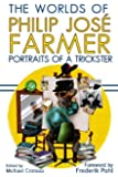 The Worlds of Philip Jose Farmer 3: Portrait of a Trickster