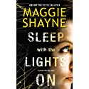 Sleep with the Lights On (       UNABRIDGED) by Maggie Shayne Narrated by Janet Darling
