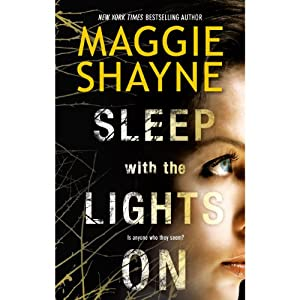 Sleep with the Lights On | [Maggie Shayne]