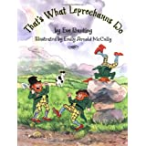 That's What Leprechauns Do ~ Eve Bunting