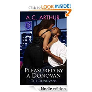 African American Novel Pleasured by a Donovan by A.C. Arthur