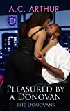 Pleasured By A Donovan (The Donovans)