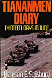 Tiananmen Diary: Thirteen Days in June (0044406193) by Salisbury, Harrison E.