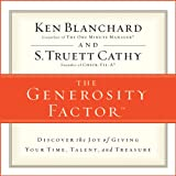 img - for The Generosity Factor: Discover the Joy of Giving Your Time, Talent, and Treasure book / textbook / text book
