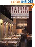 Restaurants that Work: Case Studies of the Best in the Industry