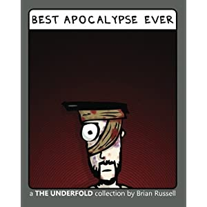 Best Apocalypse Ever The Underfold book cover