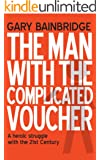 The Man With The Complicated Voucher