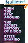 Turn The Beat Around: The Secret Hist...