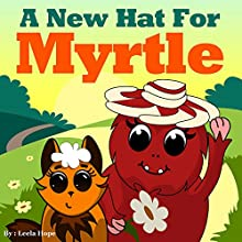 A New Hat for Myrtle Audiobook by Leela Hope Narrated by Annette Martin