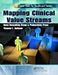 Mapping Clinical Value Streams (Lean...