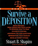 How to Survive a Deposition
