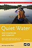 Quiet Water New Hampshire and Vermont: AMCs Canoe And Kayak Guide To The Best Ponds, Lakes, And Easy Rivers (AMC Quiet Water Series)