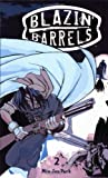 img - for Blazin Barrels 2 by Min-Seo Park (2005-09-13) book / textbook / text book