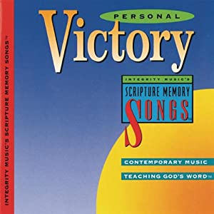 Personal Victory: Integrity Music's Scripture Memory Songs