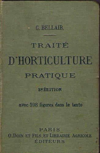 traite-dhorticulture-pratique-par-georges-bellair-3e-edition-corrigee-et-augmentee