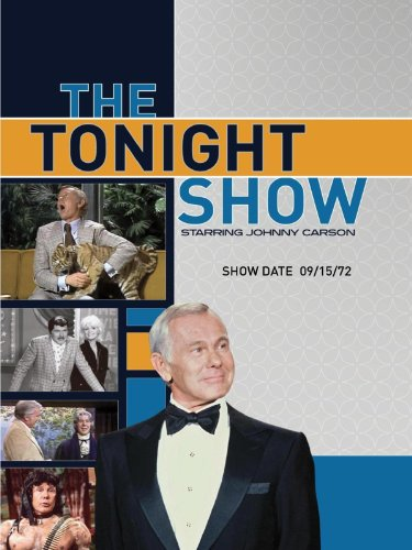 The Tonight Show starring Johnny Carson - Show Date: 09/15/72