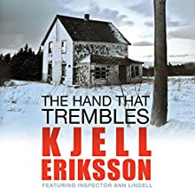 The Hand That Trembles Audiobook by Kjell Eriksson Narrated by Julie Maisey