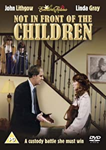 Not In Front Of The Children [DVD] [1982]