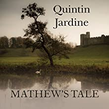 Mathew's Tale (       UNABRIDGED) by Quintin Jardine Narrated by James Bryce