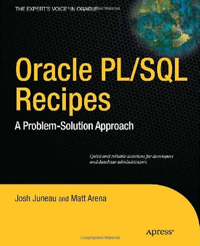 Oracle PL/SQL Recipes: A Problem-Solution Approach (Expert's Voice in Oracle)