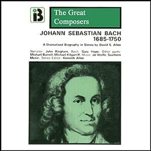 Johann Sebastian Bach: 1685 - 1750 | [David Allen]