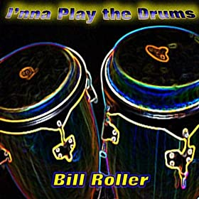i 39 nna play the drums bill roller mp3 downloads. Black Bedroom Furniture Sets. Home Design Ideas