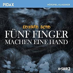 Fünf Finger machen eine Hand Hörspiel